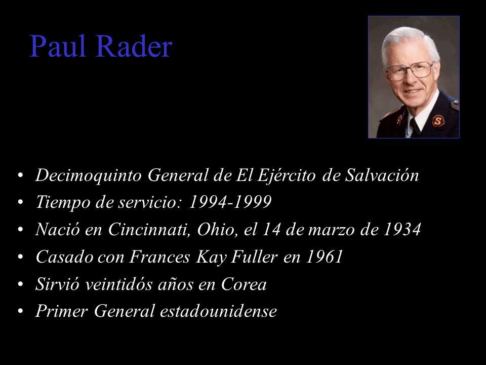 Paul Rader Decimoquinto General de El Ejército de Salvación
