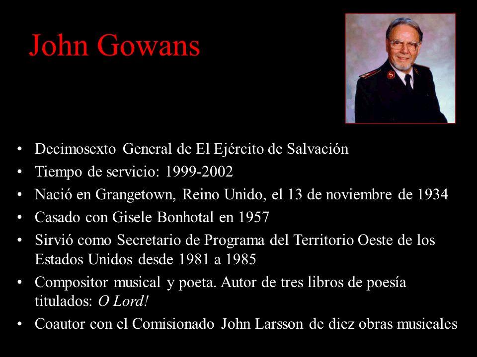 John Gowans Decimosexto General de El Ejército de Salvación