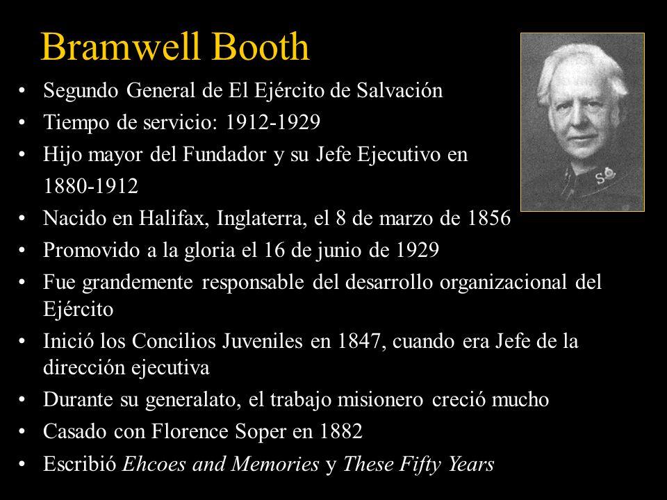 Bramwell Booth Segundo General de El Ejército de Salvación