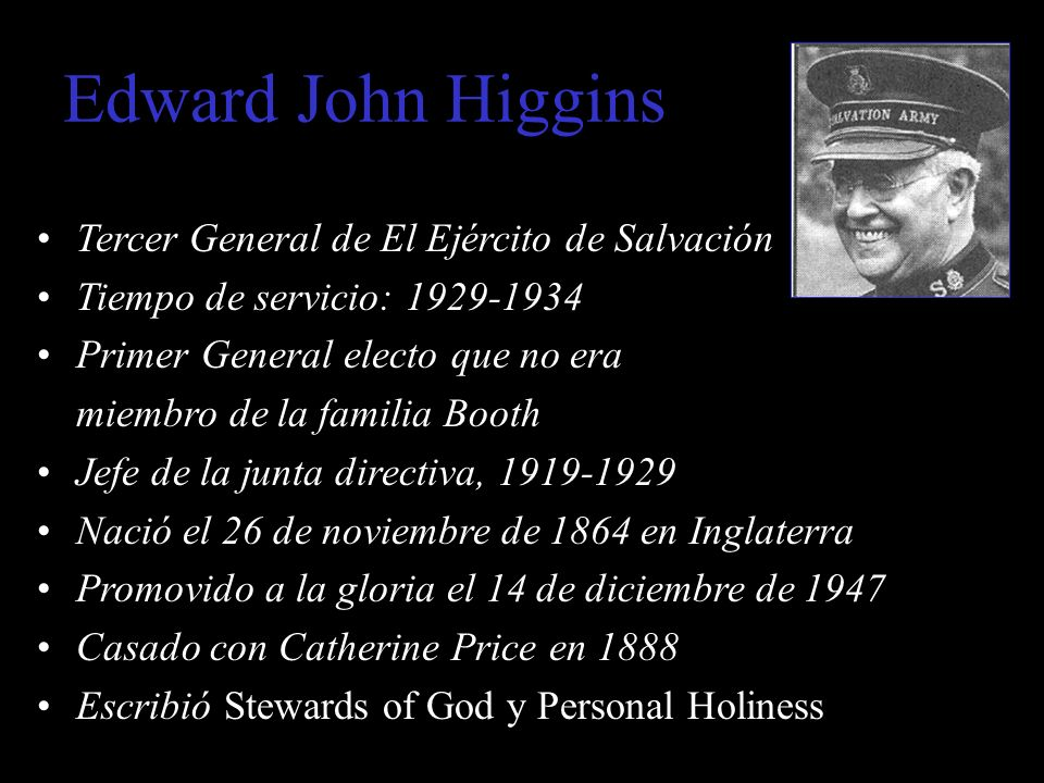Edward John Higgins Tercer General de El Ejército de Salvación