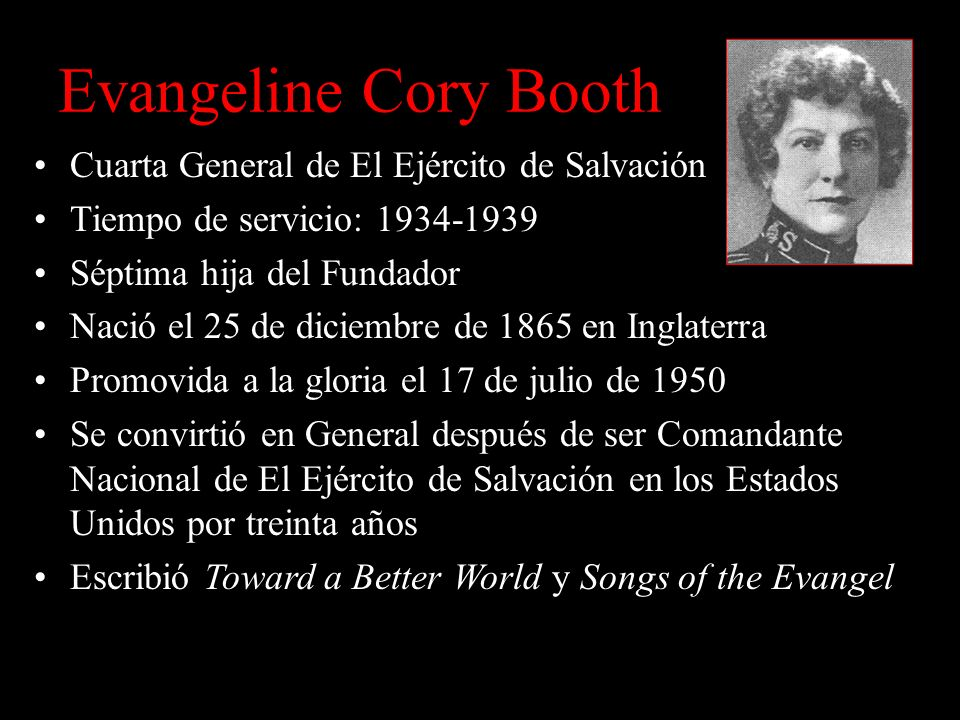 Evangeline Cory Booth Cuarta General de El Ejército de Salvación