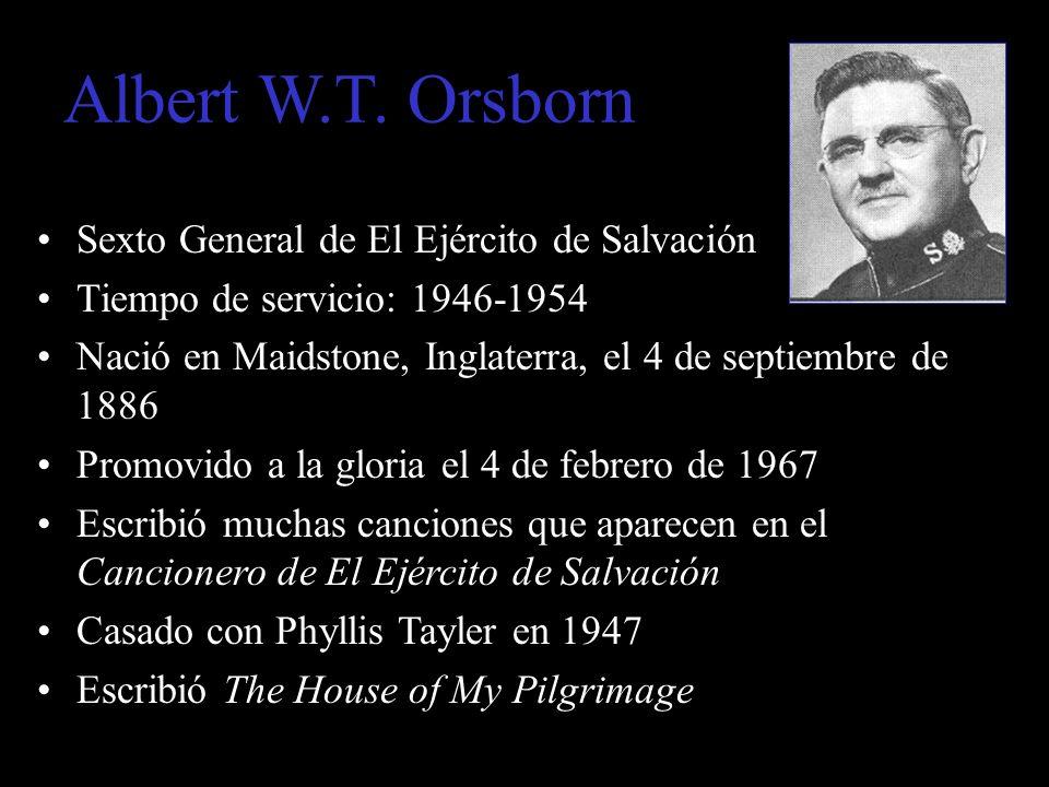 Albert W.T. Orsborn Sexto General de El Ejército de Salvación