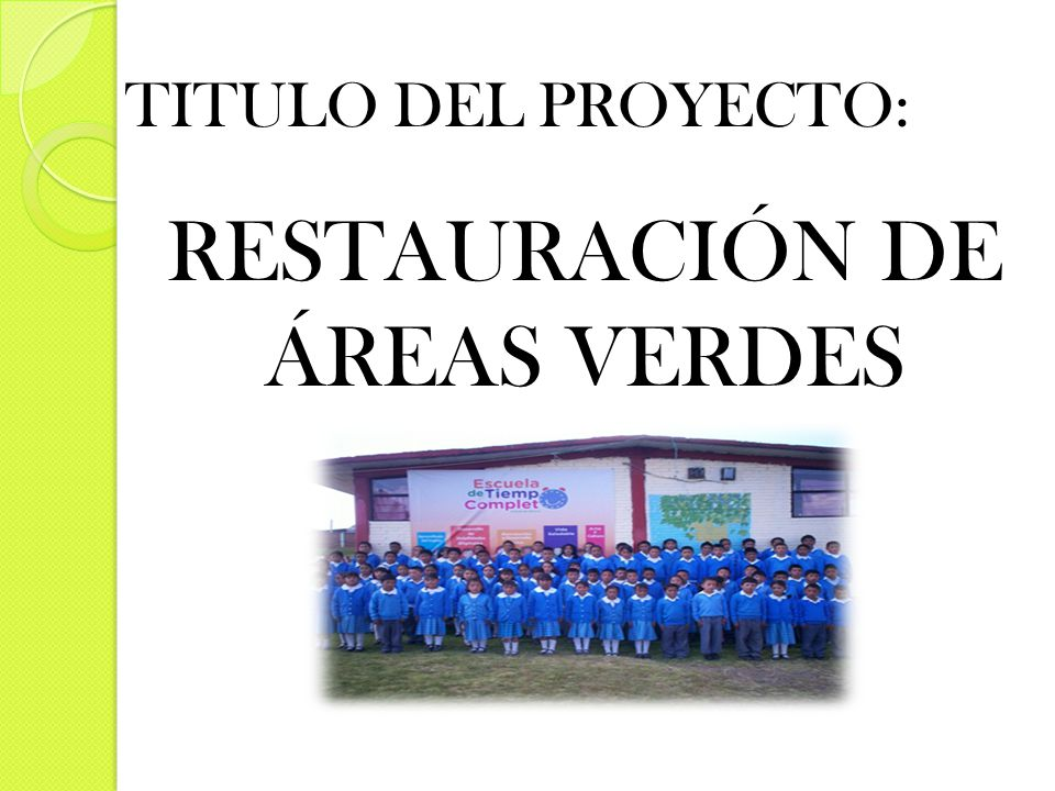 RESTAURACIÓN DE ÁREAS VERDES