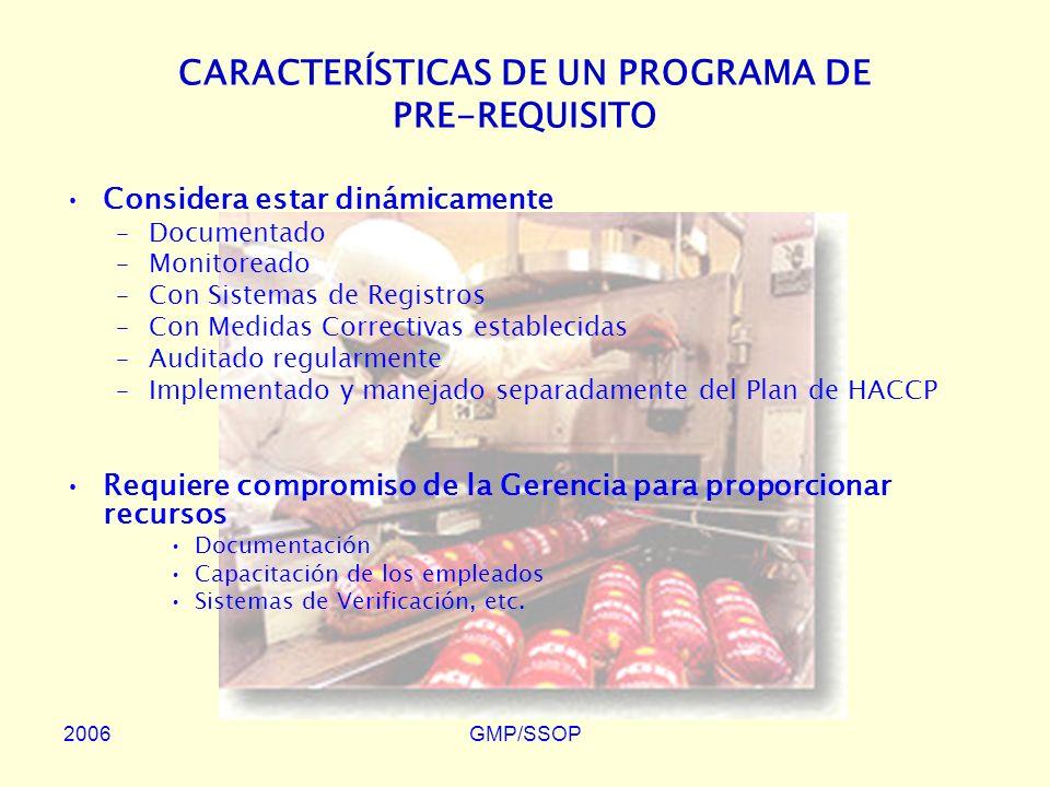 CARACTERÍSTICAS DE UN PROGRAMA DE PRE-REQUISITO