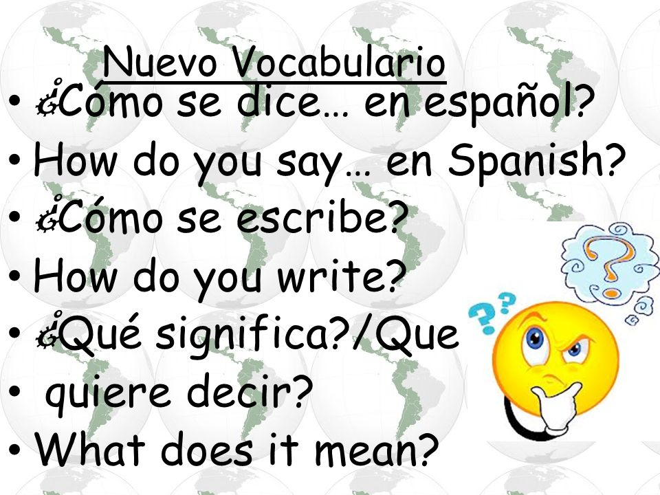 ¿Cómo se dice… en español How do you say… en Spanish