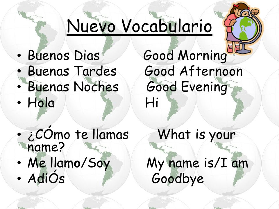 Nuevo Vocabulario Buenos Dias Good Morning
