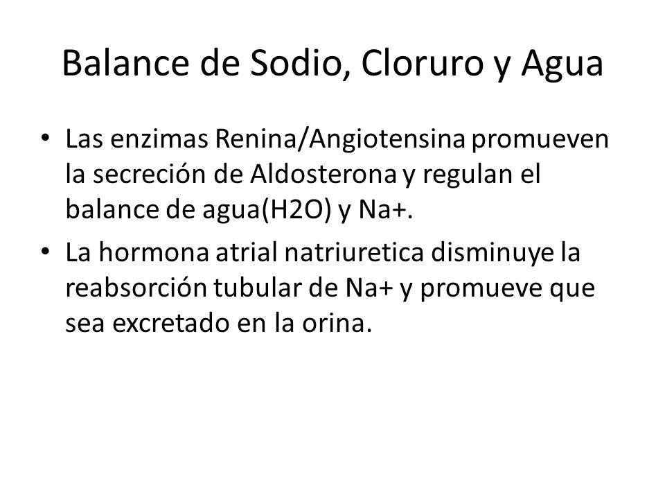 Balance de Sodio, Cloruro y Agua