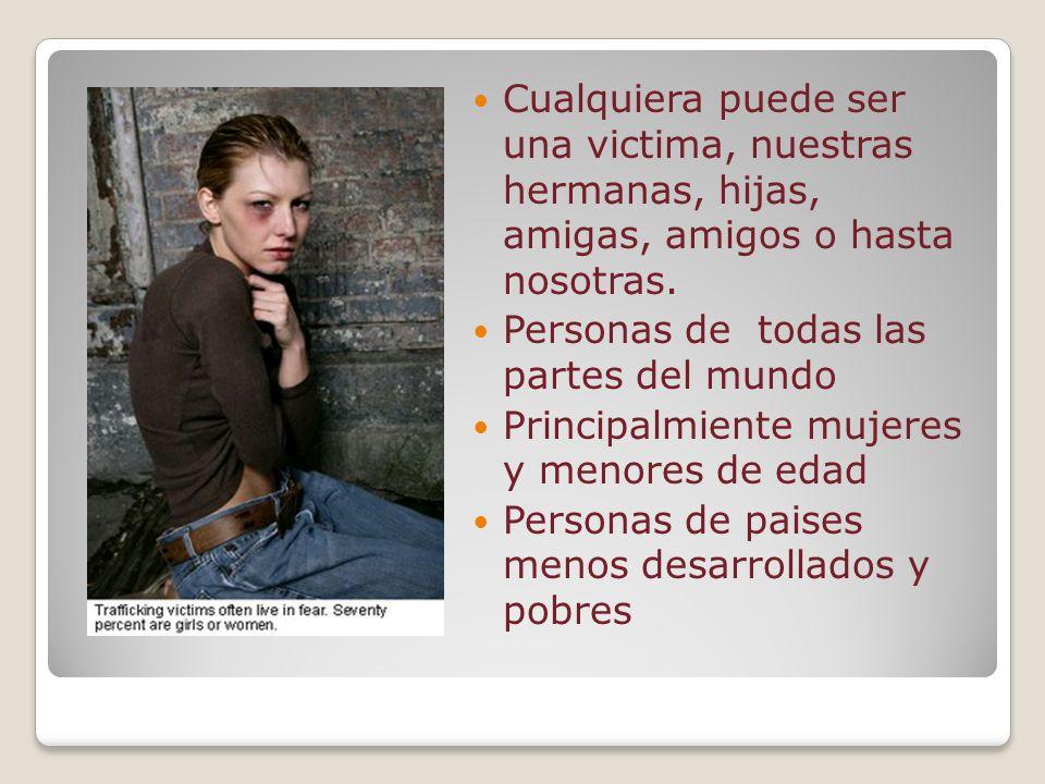 Cualquiera puede ser una victima, nuestras hermanas, hijas, amigas, amigos o hasta nosotras.