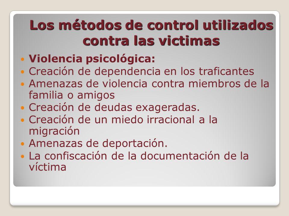 Los métodos de control utilizados contra las victimas