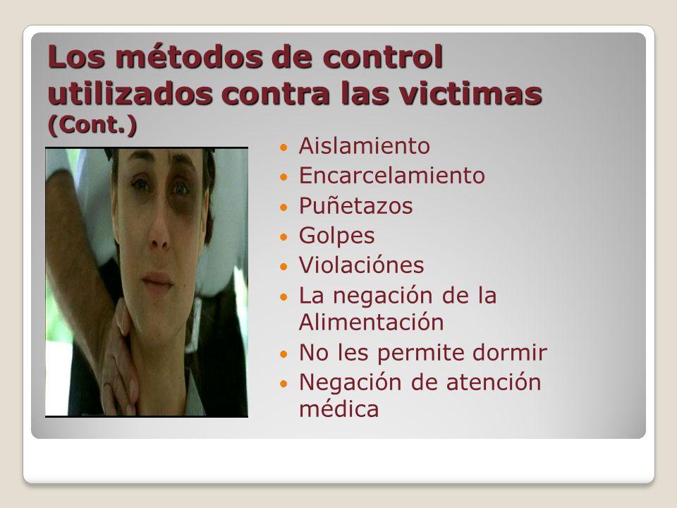 Los métodos de control utilizados contra las victimas (Cont.)