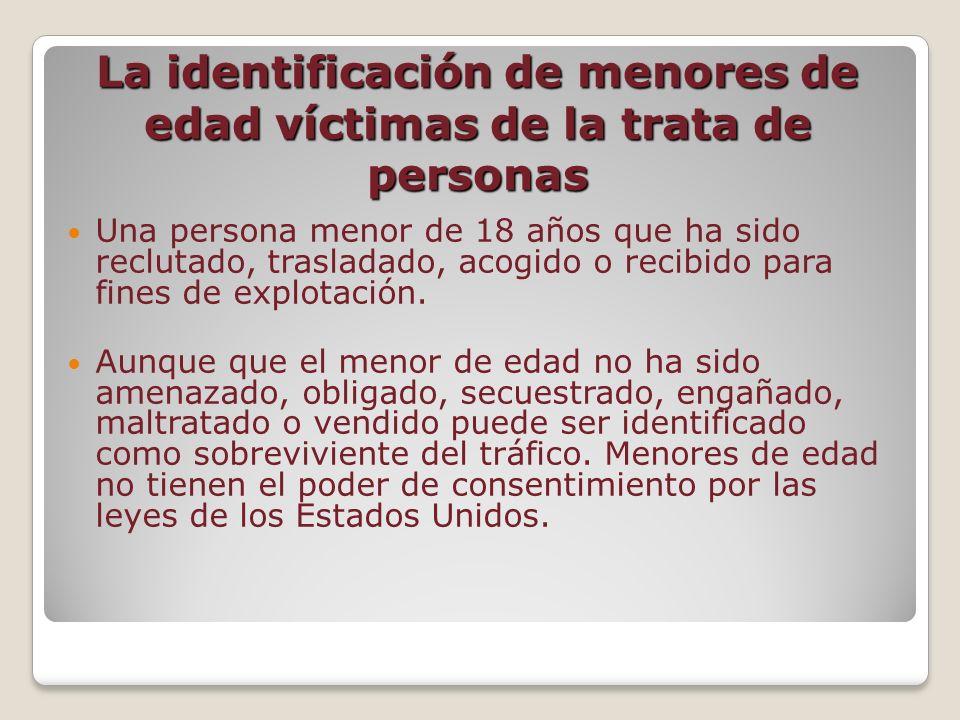 La identificación de menores de edad víctimas de la trata de personas