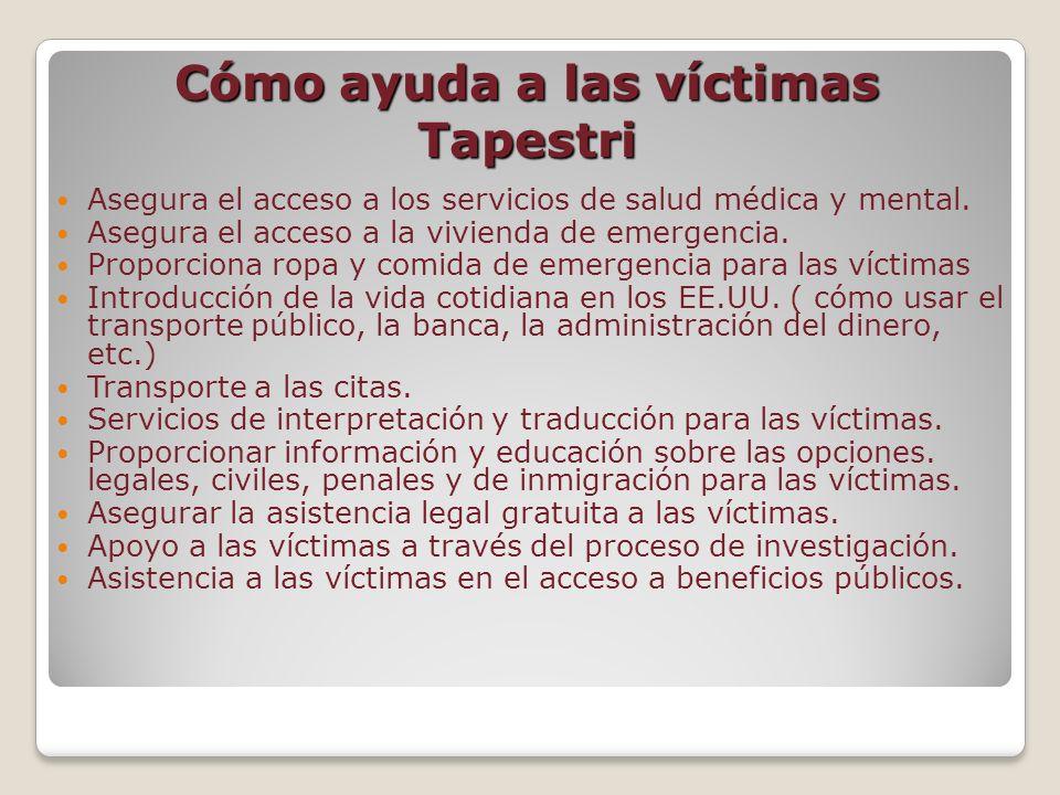 Cómo ayuda a las víctimas Tapestri