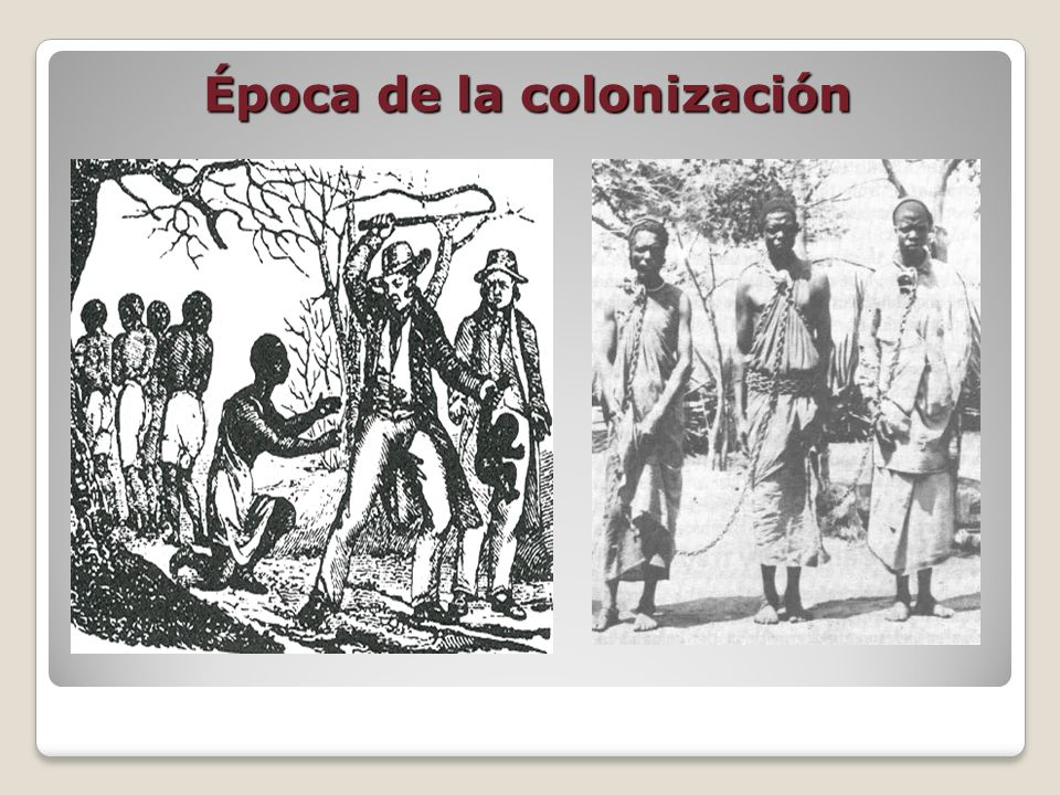 Época de la colonización
