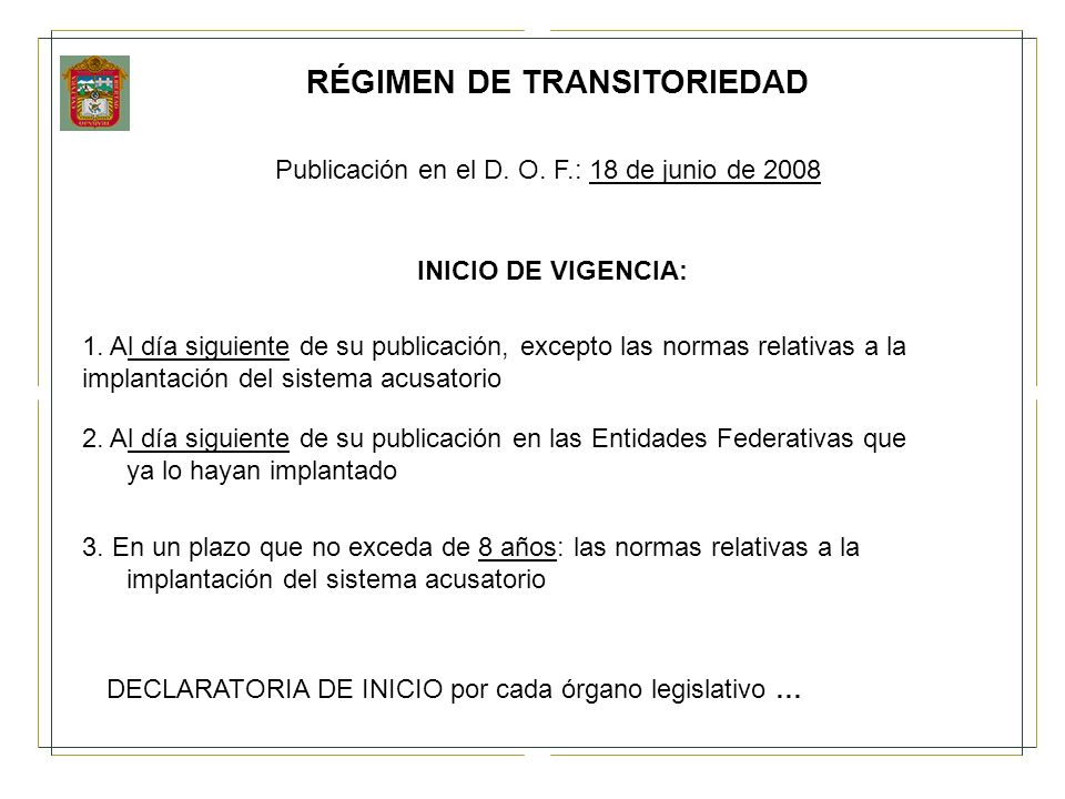 RÉGIMEN DE TRANSITORIEDAD