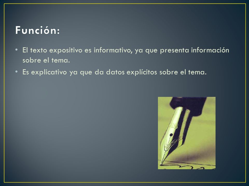 Función: El texto expositivo es informativo, ya que presenta información sobre el tema.