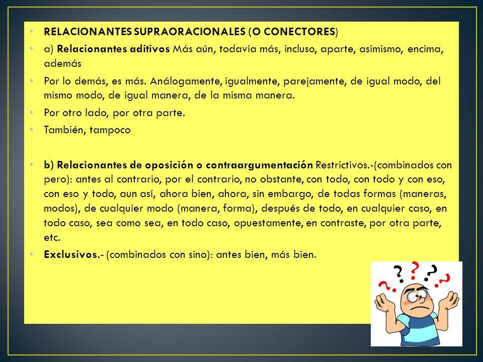 RELACIONANTES SUPRAORACIONALES (O CONECTORES)