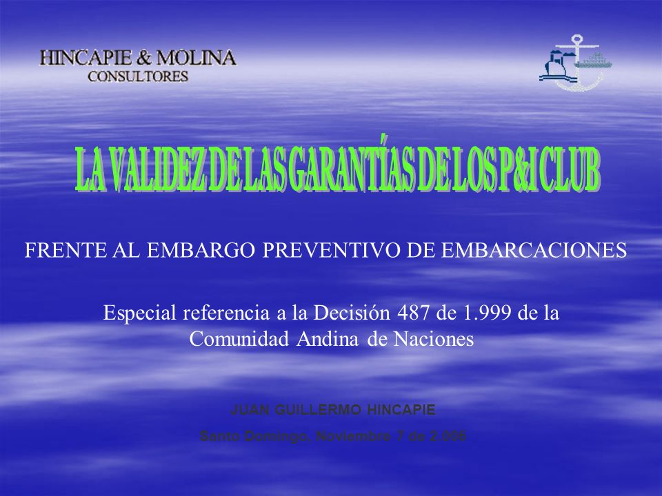 FRENTE AL EMBARGO PREVENTIVO DE EMBARCACIONES