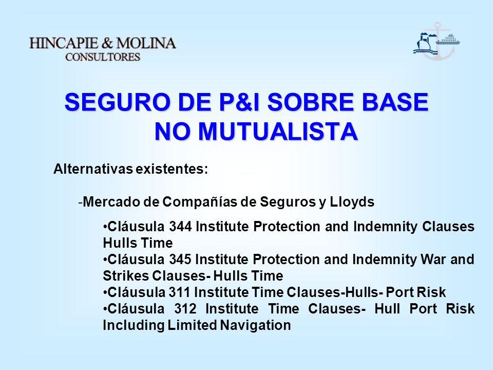 SEGURO DE P&I SOBRE BASE NO MUTUALISTA