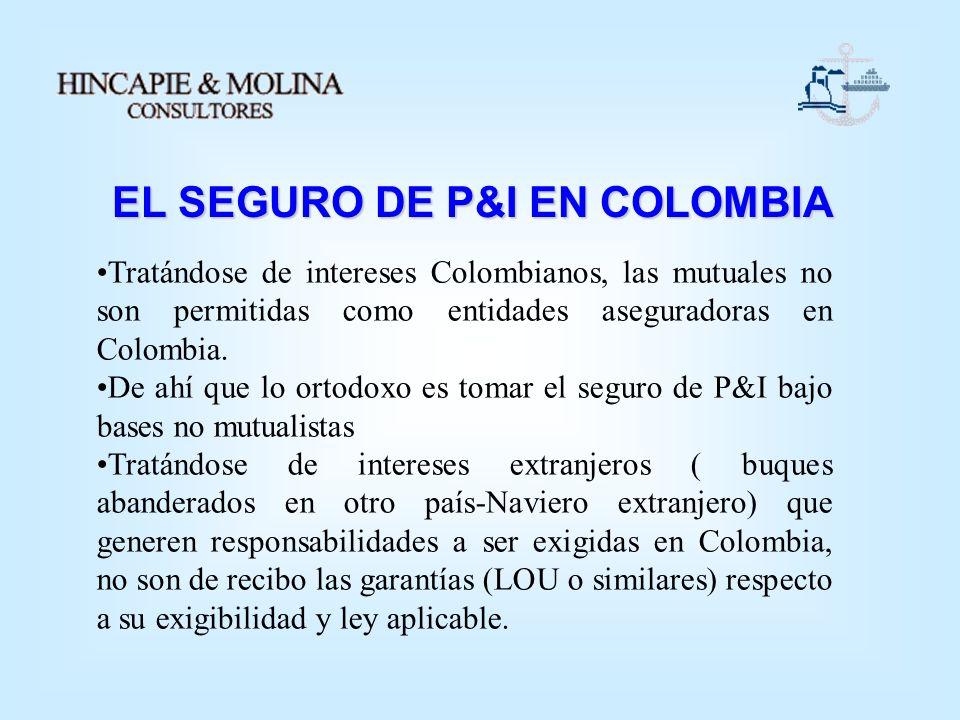 EL SEGURO DE P&I EN COLOMBIA