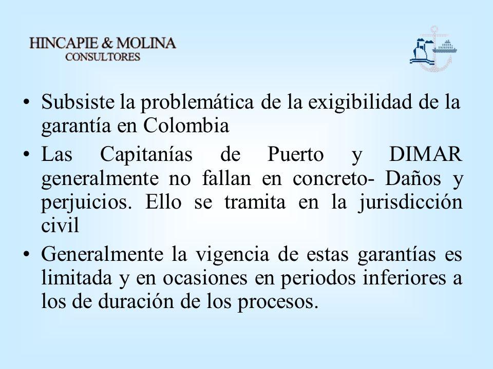 Subsiste la problemática de la exigibilidad de la garantía en Colombia