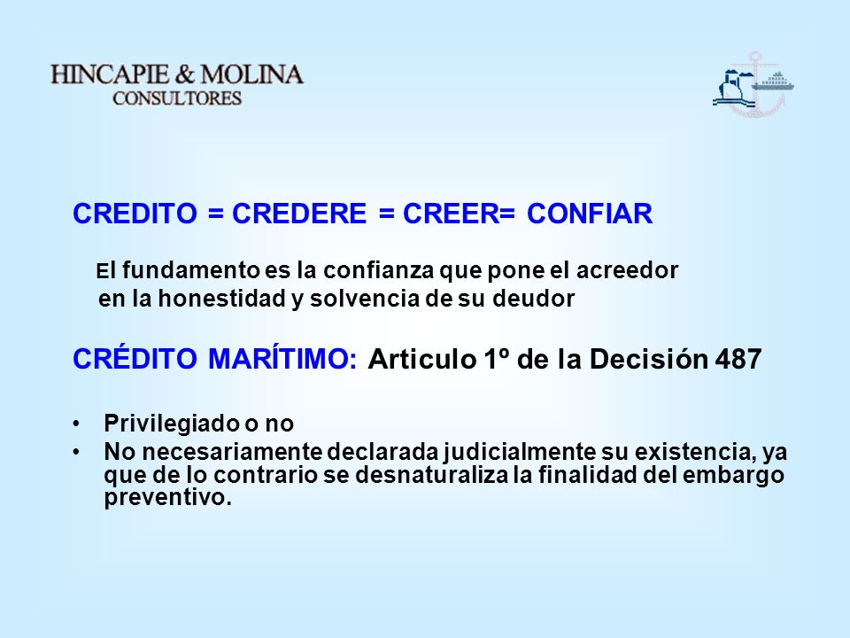 CREDITO = CREDERE = CREER= CONFIAR
