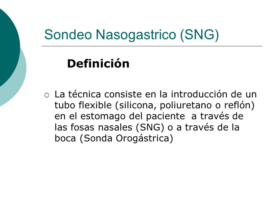 Sonda nasogastrica ppt video online descargar for Que es tecnica de oficina wikipedia