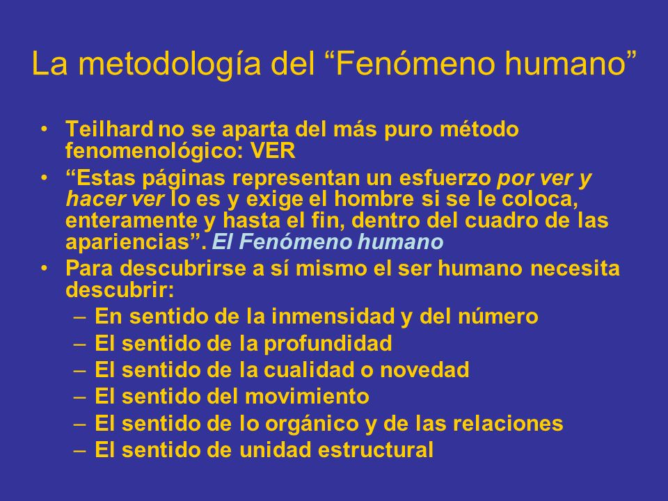 La metodología del Fenómeno humano