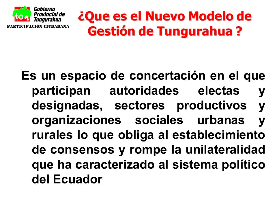 ¿Que es el Nuevo Modelo de Gestión de Tungurahua