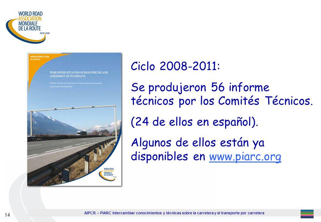 Se produjeron 56 informe técnicos por los Comités Técnicos.