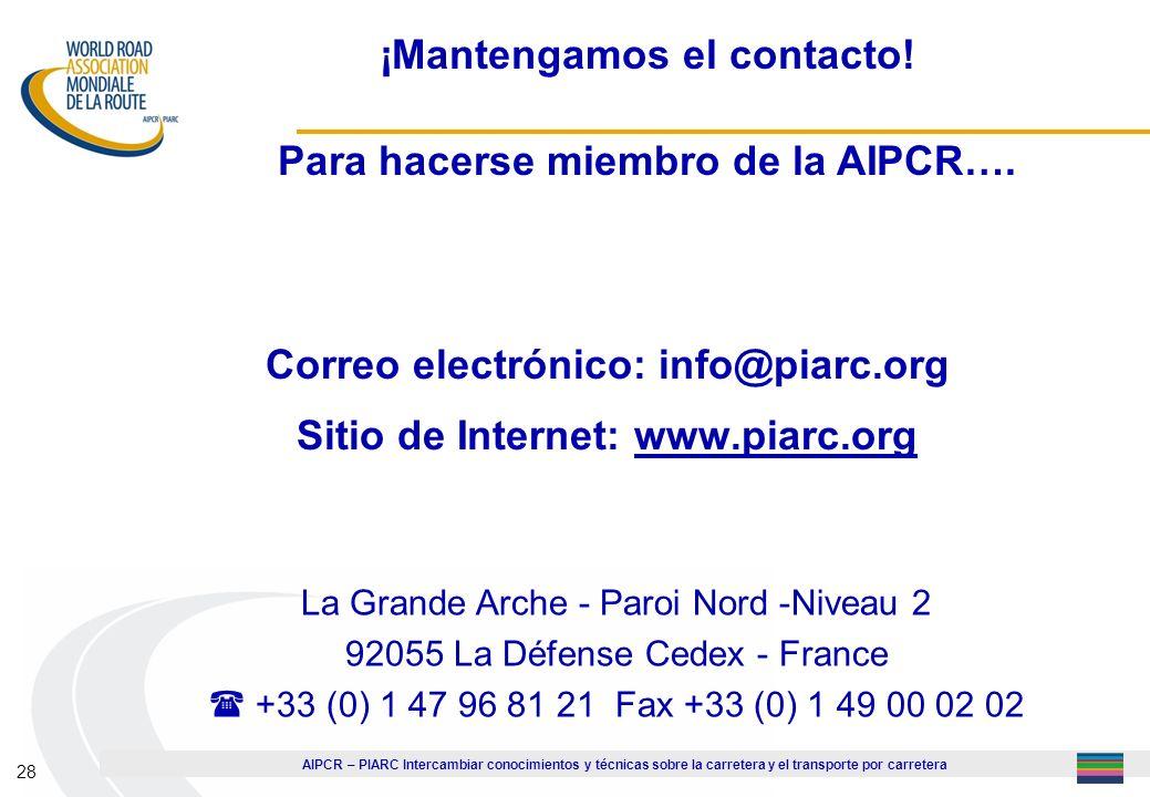 ¡Mantengamos el contacto! Para hacerse miembro de la AIPCR….