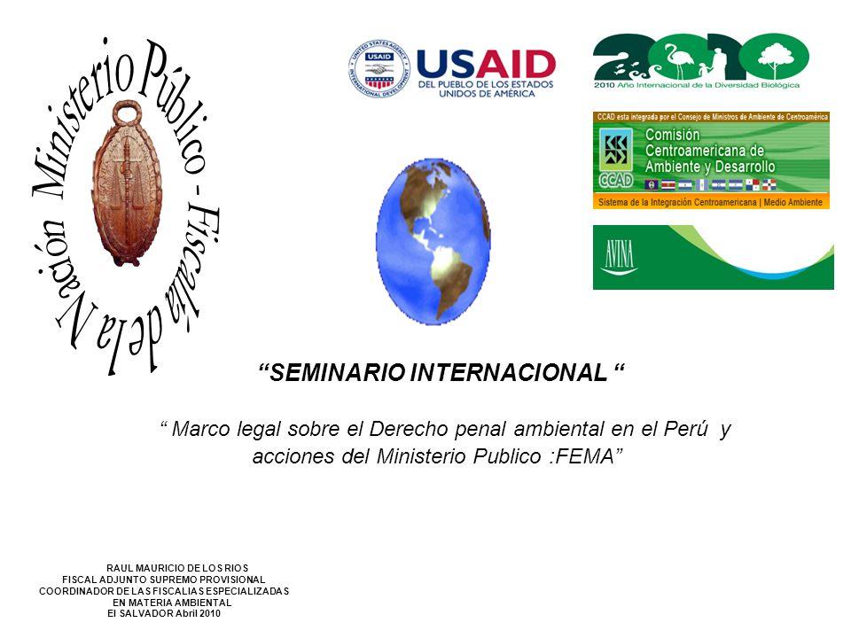 Marco legal sobre el Derecho penal ambiental en el Perú y