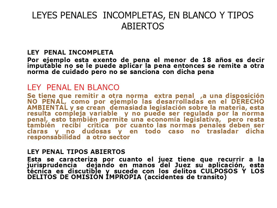 LEYES PENALES INCOMPLETAS, EN BLANCO Y TIPOS ABIERTOS