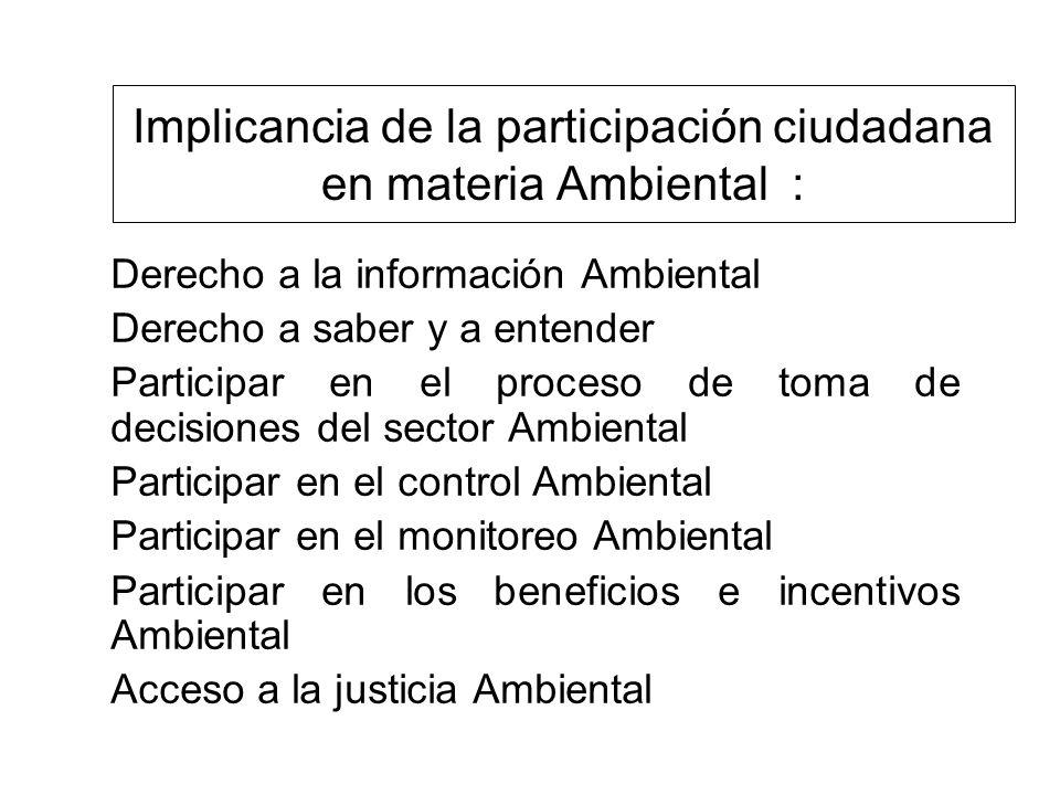 Implicancia de la participación ciudadana en materia Ambiental :