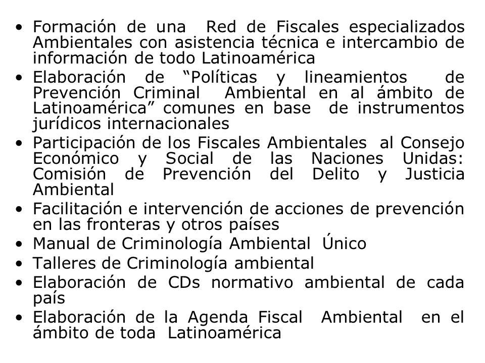 Formación de una Red de Fiscales especializados Ambientales con asistencia técnica e intercambio de información de todo Latinoamérica