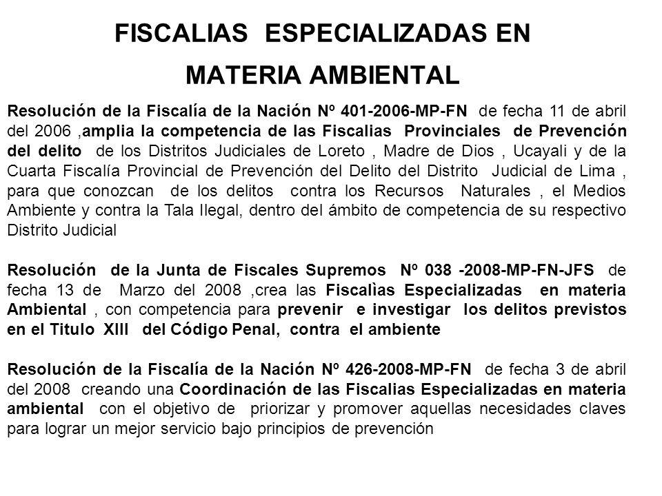 FISCALIAS ESPECIALIZADAS EN MATERIA AMBIENTAL