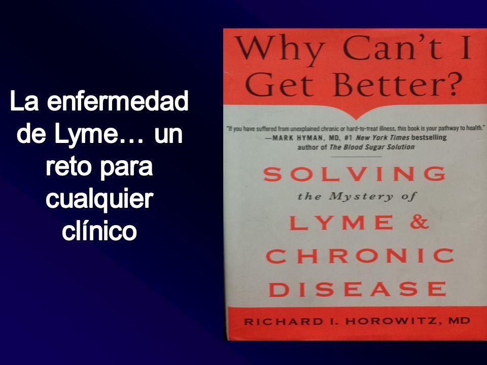 La enfermedad de Lyme… un reto para cualquier clínico