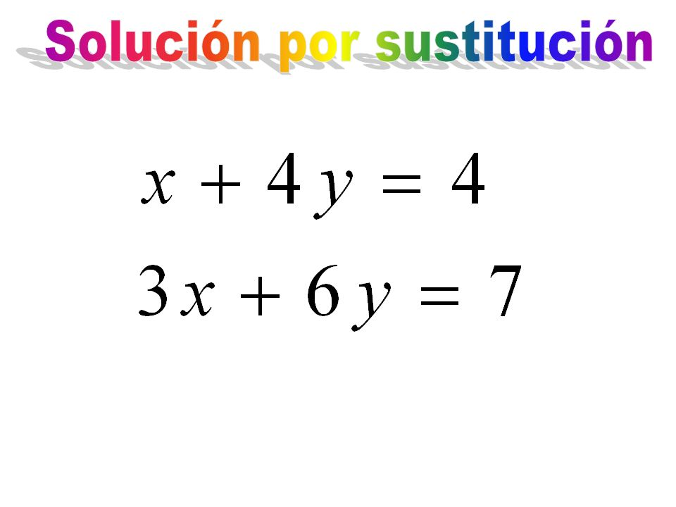 Solución por sustitución