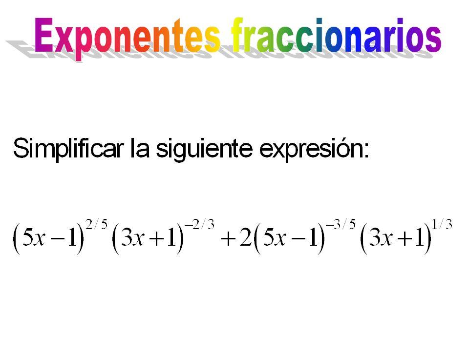 Exponentes fraccionarios