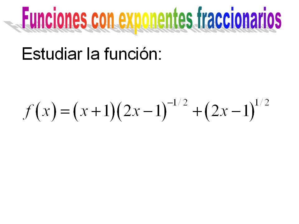 Funciones con exponentes fraccionarios