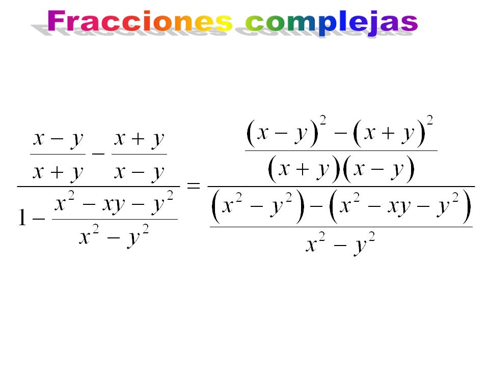 Fracciones complejas