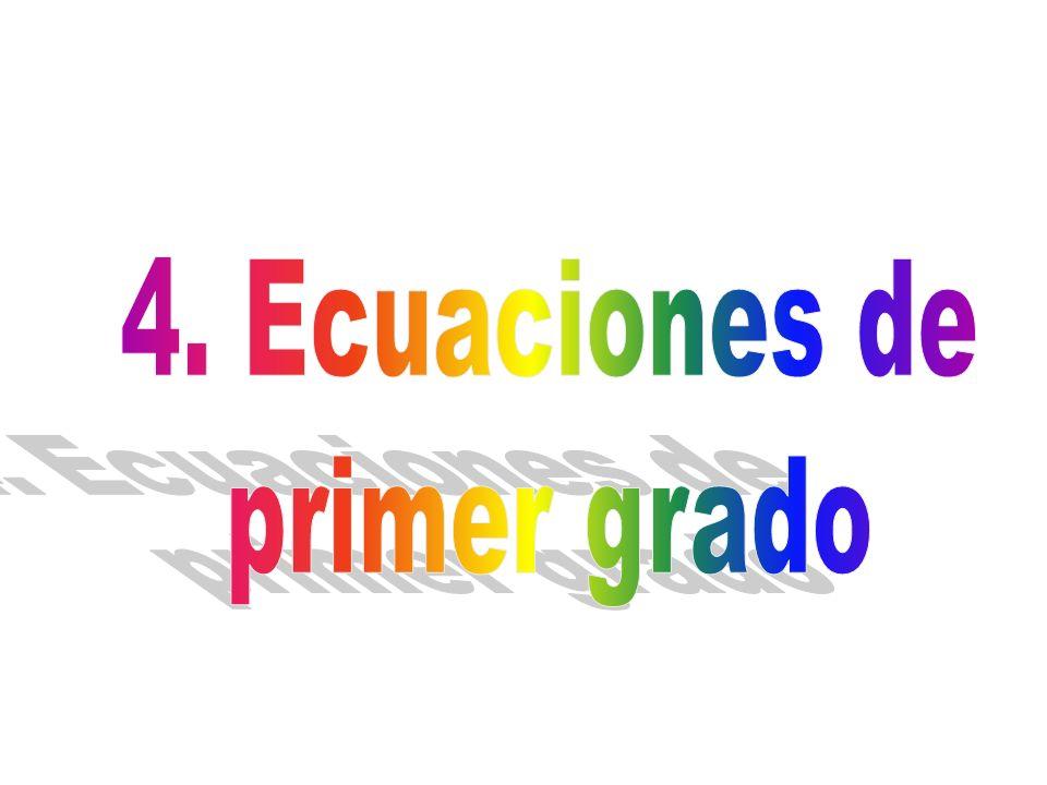 4. Ecuaciones de primer grado