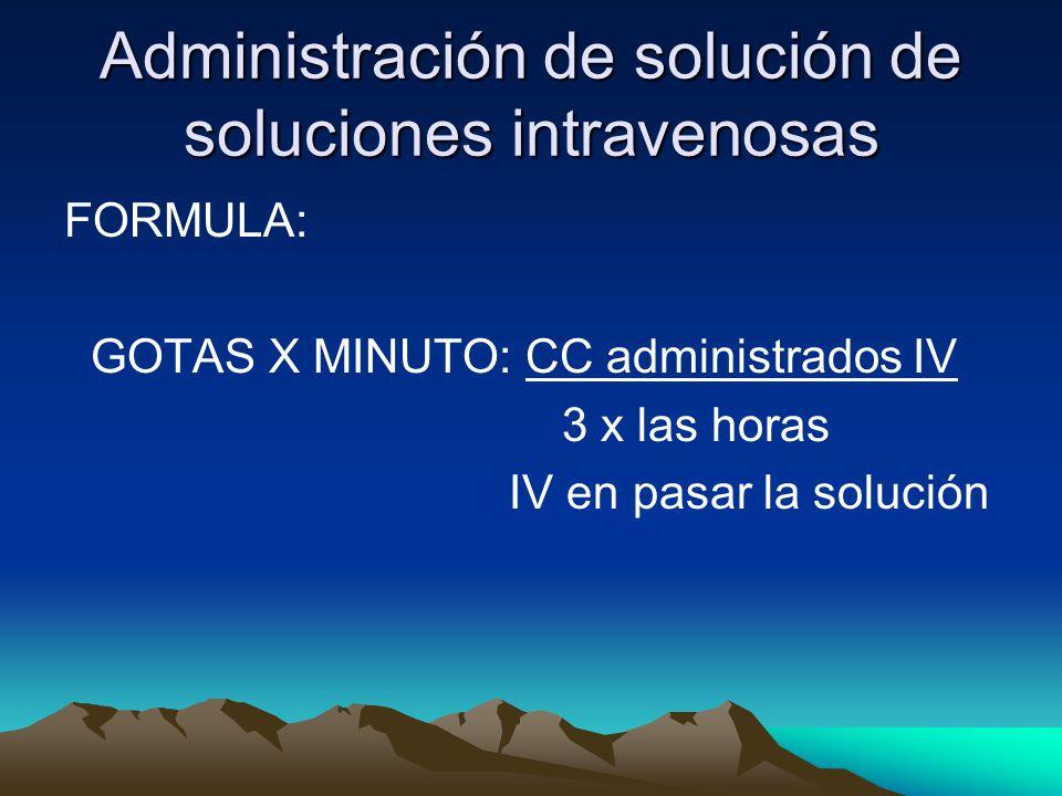 Administración de solución de soluciones intravenosas
