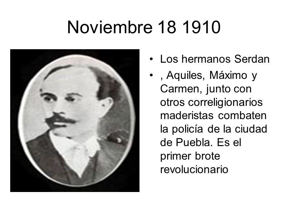 Noviembre 18 1910 Los hermanos Serdan
