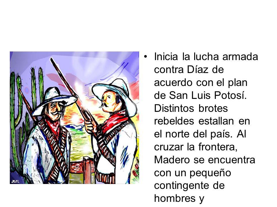 Inicia la lucha armada contra Díaz de acuerdo con el plan de San Luis Potosí.