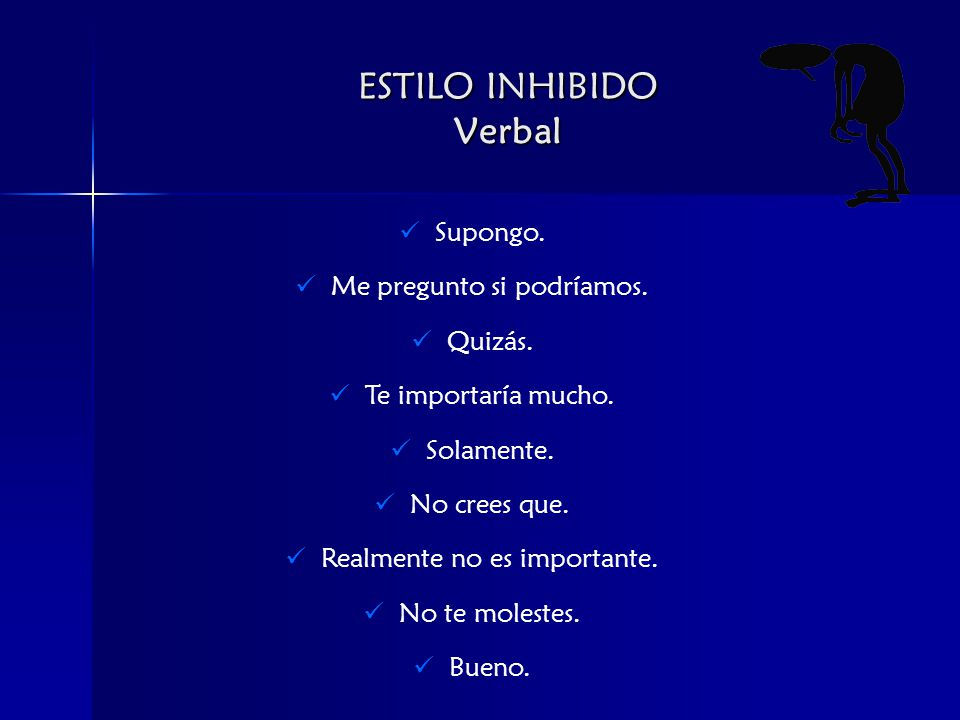 ESTILO INHIBIDO Verbal