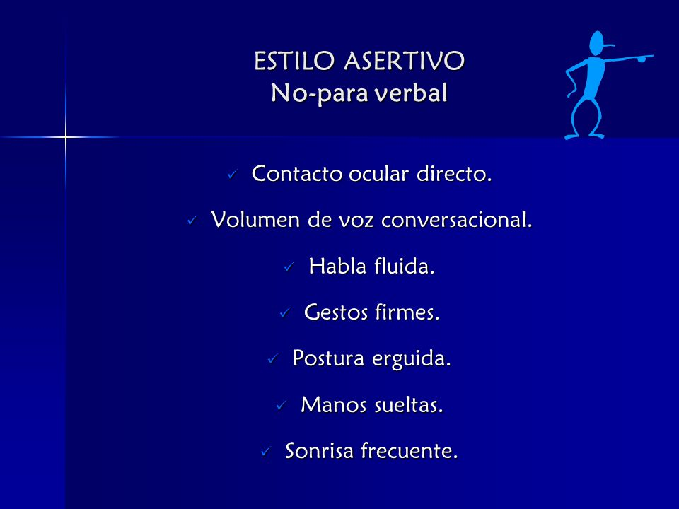 ESTILO ASERTIVO No-para verbal