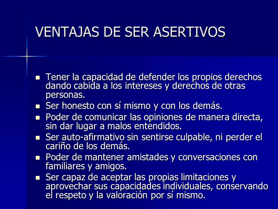 VENTAJAS DE SER ASERTIVOS