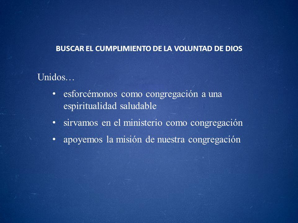 BUSCAR EL CUMPLIMIENTO DE LA VOLUNTAD DE DIOS