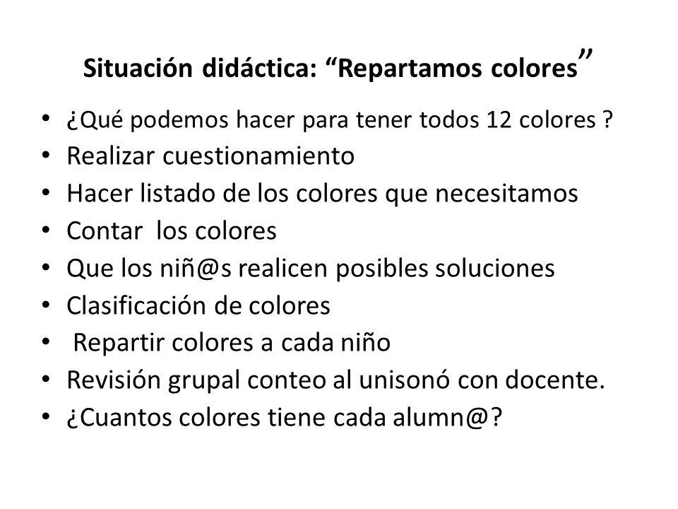 Situación didáctica: Repartamos colores