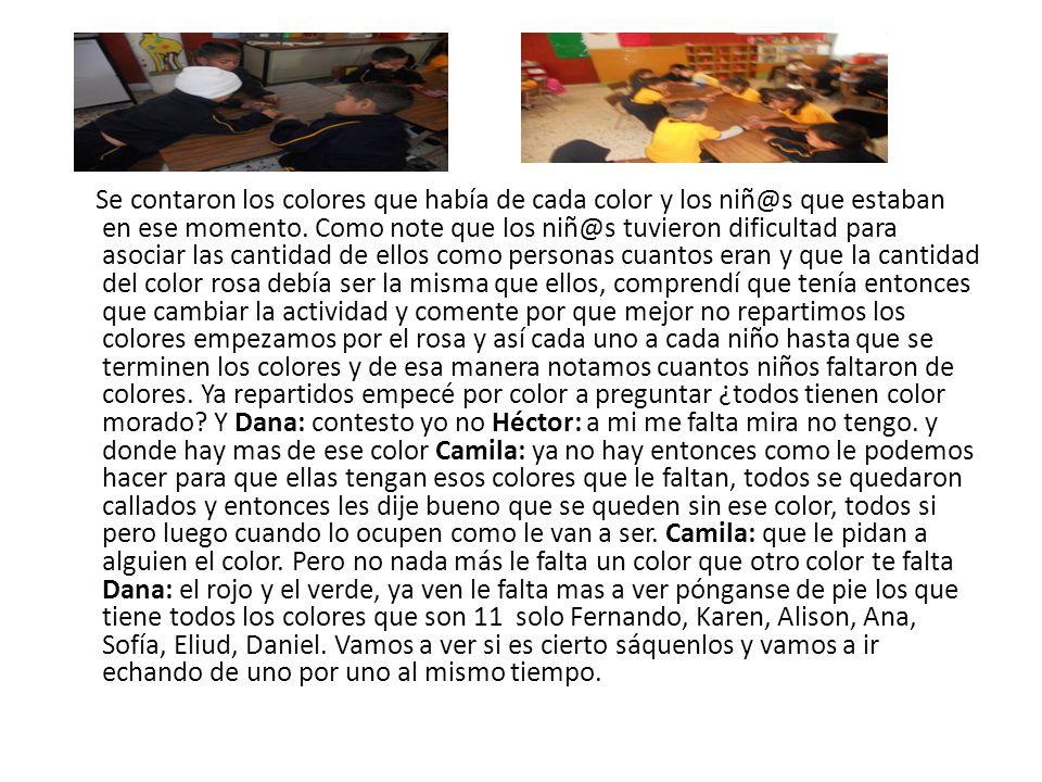 Se contaron los colores que había de cada color y los niñ@s que estaban en ese momento.